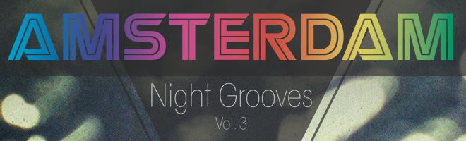 Amsterdam Night Grooves Vol. 3 by ADSR Records
